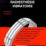 Essai de Radiesthésie Vibratoire, one of the books written by A. de Bélizal and his colleague L. Chaumery.
