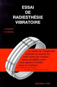Essai de Radiesthésie Vibratoire, one of the books written by A. de Bélizal and his colleague L. Chaumery.